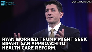 Ryan Worried Trump Might Seek Bipartisan Approach To Health Care Reform - Video