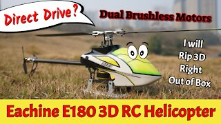 Eachine E180 Direct Drive Motor 3D RC Helicopter