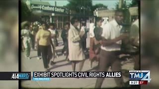 Exhibit spotlights civil rights allies - Video