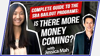Jessica Mah: Complete Guide to The SBA Bailout Programs