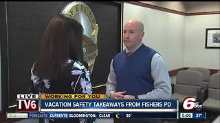 Vacation Safety Takeaways from Fishers Police Department - Video