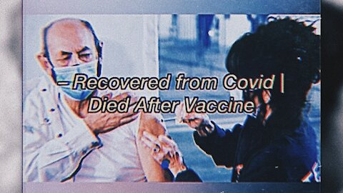 People who have RECOVERED from Covid-19 are being given the vaccine and are DYING | 16.02.2021
