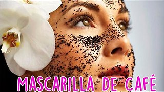 Mascarilla de Café - Video