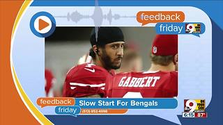 Feedback Friday: Slow start for the Bengals - Video