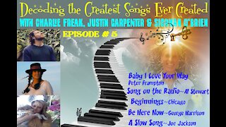 Charlie Freak Decoding the Greatest Songs Ever Created ~ Episode #5
