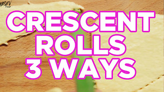 Crescent Rolls 3 Ways - Video