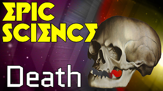 Stuff to Blow Your Mind: Epic Science: Death - Video