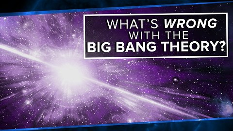 What's Wrong With the Big Bang Theory?