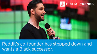 Reddit's co-founder has stepped down and wants a Black successor.