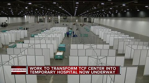 Work to transform TCF Center into temporary hospital now underway