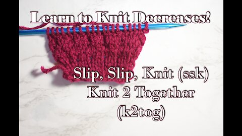 How to Increase and Decrease in Knitting M1,kf &b, ssk, k2tog pt 2