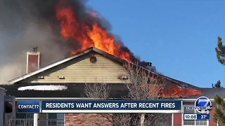 Residents want answers after recent fires