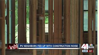 Prairie Village residents fed up with construction noise - Video