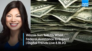 What Federal Financial Assistance To Expect | Digital Trends Live 8.18.20
