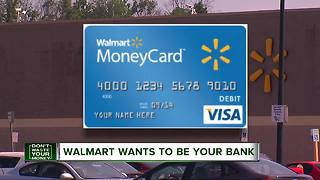 Walmart wants to be your bank - Video
