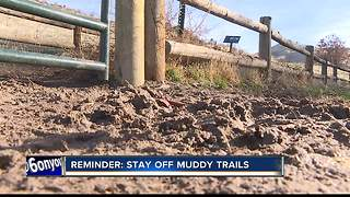 Stay off Muddy trails - Video