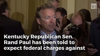 Rand Paul's Neighbor Facing Federal Charges After Pleading Not Guilty To Attack - Video