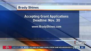 Brady Shines accepting grant applications from local nonprofits - Video