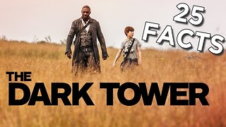 25 Facts About The Dark Tower - Video