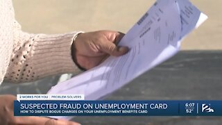 Suspected fraud on unemployment card