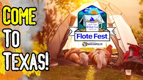 Come To Texas For Flote Fest 2021! - Yes, There ARE Events To Attend This Year!
