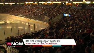 What will get you kicked out of Tampa sporting events - Video