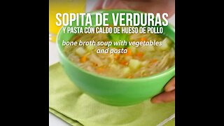 Vegetable and Pasta Soup with Chicken Bone Broth