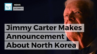 Jimmy Carter Makes Announcement About North Korea - Video