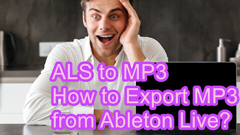 ALS to MP3 - How to Export MP3 from Ableton Live?