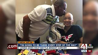 Loved ones help battle breast cancer
