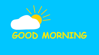 Good Morning 04 - Video