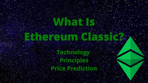 What Is Ethereum Classic? Technology, Principles, & Price Prediction