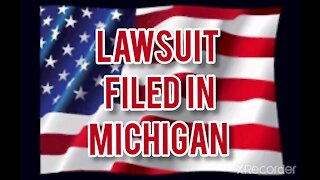 LAWSUIT FILED IN MICHIGAN