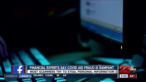 Financial experts say COVID aid fraud is rampant, most scammers try to steal personal information