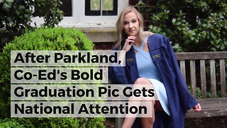 After Parkland, Co-Ed's Bold Graduation Pic Gets National Attention