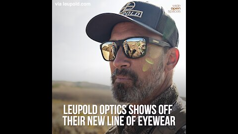 Leupold Optics Shows Off Their New Line of Eyewear