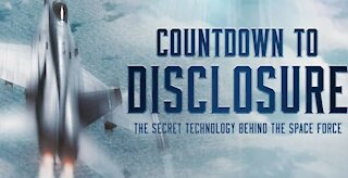 Countdown to Disclosure_ The Secret Technology Behind the Space Force