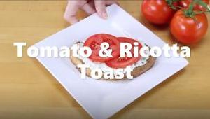 Tomato & Ricotta Toast - Video