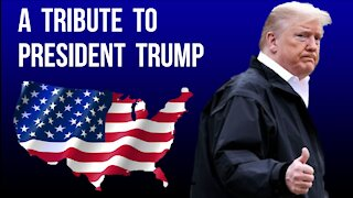 A TRIBUTE TO PRESIDENT DONALD TRUMP