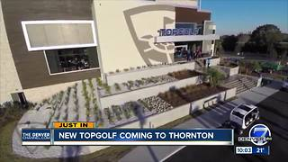 Thornton greenlights new TopGolf location - Video