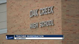 Oak Creek police investigating alleged 'inappropriate conduct' between teacher and student - Video