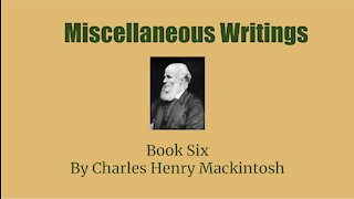 Miscellaneous writings of CHM Book 6 Diversity and Unity Audio Book