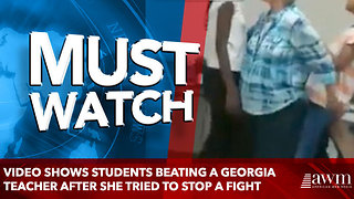 video shows students beating a Georgia teacher after she tried to stop a fight - Video