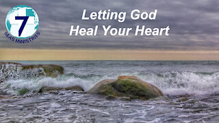 Letting God Heal Your Heart