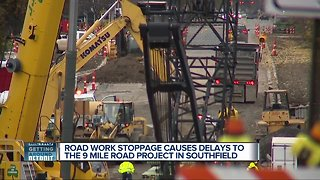 Road work stoppage causes delays to 9 Mile project