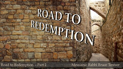 Road to Redemption Part 2