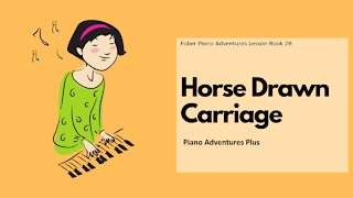 Piano Adventures Lesson Book 2B - Horse Drawn Carriage