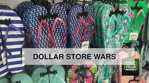 Dollar store wars: Who has the most for the least money?