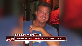 Pinellas deputy fired for inappropriate conduct - Video