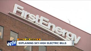 UPDATE: News 5 contacts the company that regulates First Energy after reports of sky-high bills - Video